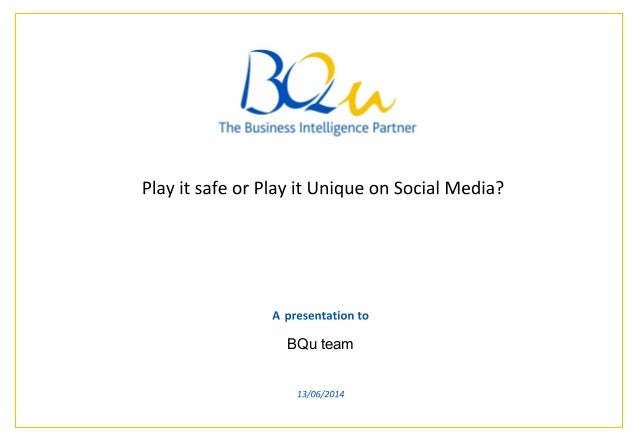 Play it safe or Play it Unique on Social Media