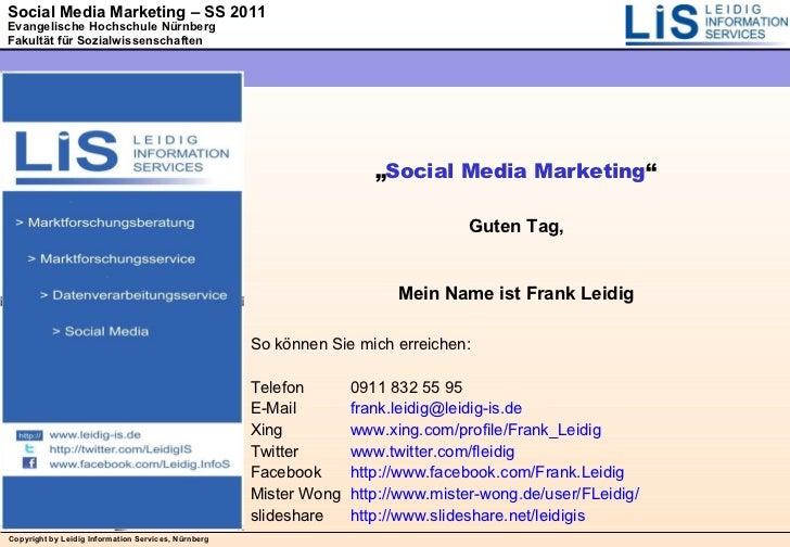 """"""" Social Media Marketing """" Guten Tag, Mein Name ist Frank Leidig So können Sie mich erreichen: Telefon 0911 832 55 95 E-Ma..."""