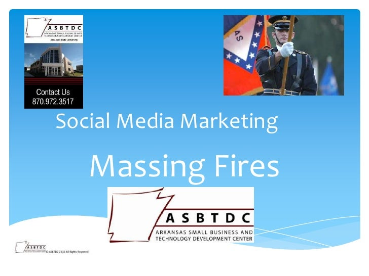 Social Media Marketing   Massing Fires