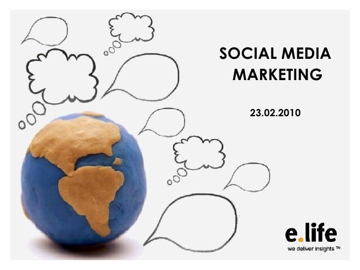 SOCIAL MEDIA  MARKETING     23.02.2010