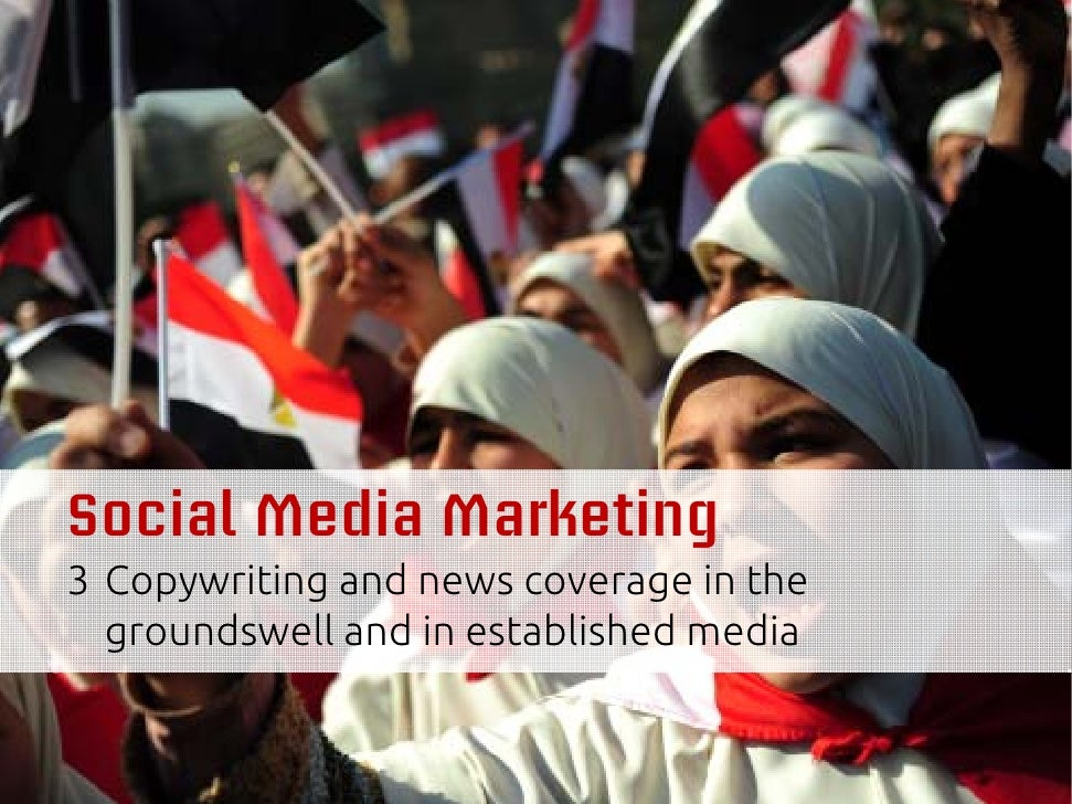 Social Media Marketing3 Copywriting and news coverage in the  groundswell and in established media