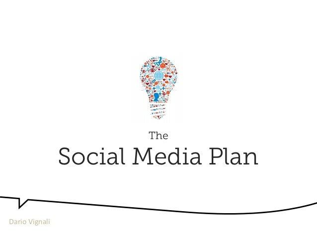 The Social Media Plan Dario  Vignali