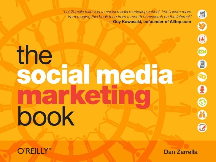 the social media marketing book                                                                               Dan Zarrella...