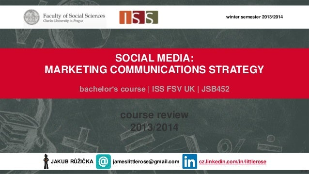 Social Media: Marketing Communications Strategy | 2013/2014 course review