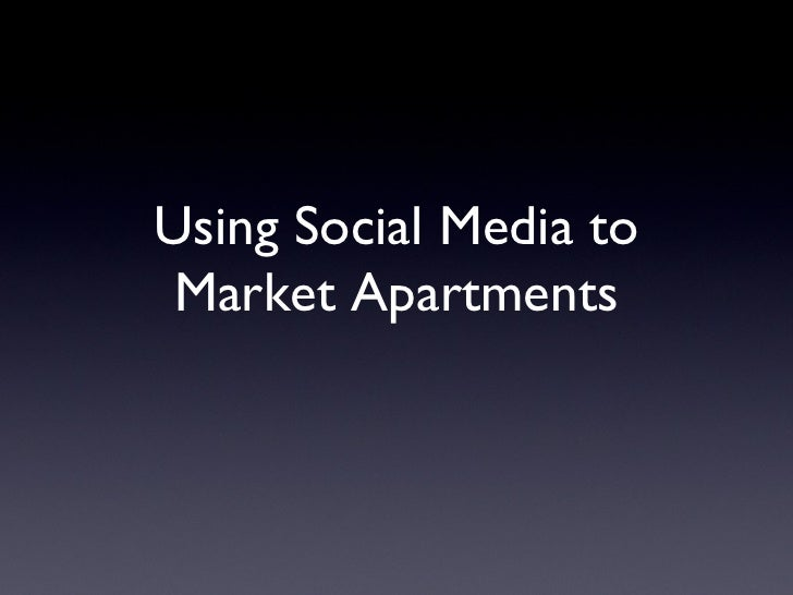Using Social Media to Market Apartments