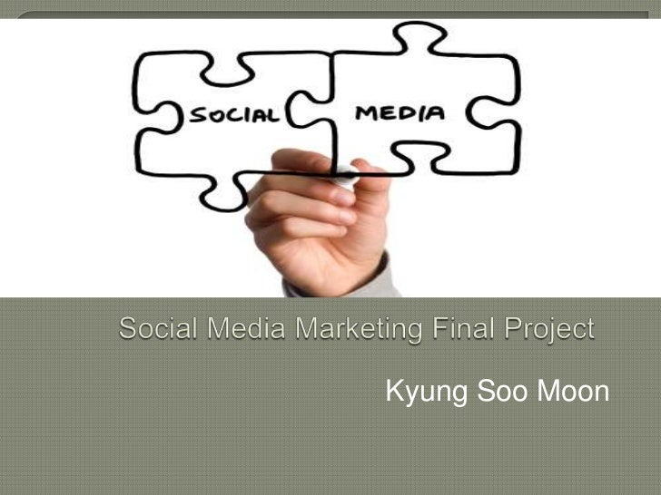 Social media marketing final project (1)
