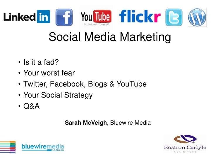 Social Media Marketing<br /><ul><li>Is it a fad?