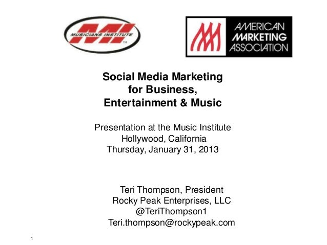Social Media Marketing          for Business,      Entertainment & Music    Presentation at the Music Institute          H...