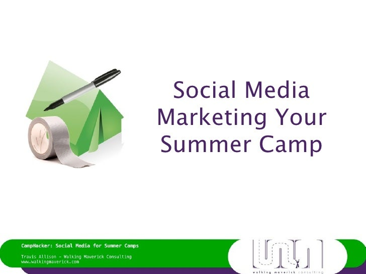 Social Media Marketing for Summer Camps -January 2011