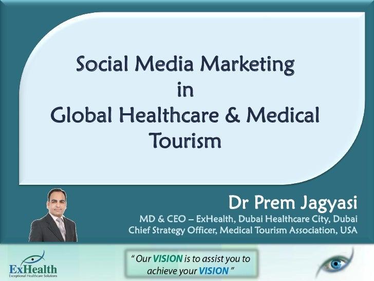 Social media marketing in global healthcare & medical tourism handout