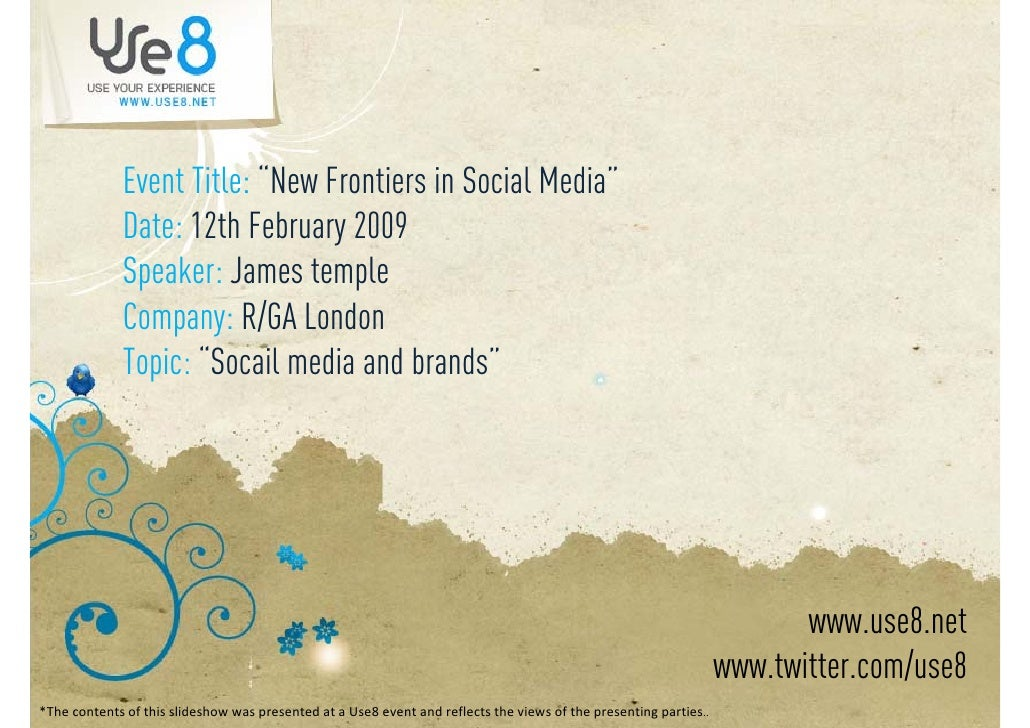 """Event Title: """"New Frontiers in Social Media""""              Date: 12th February 2009                                 y      ..."""