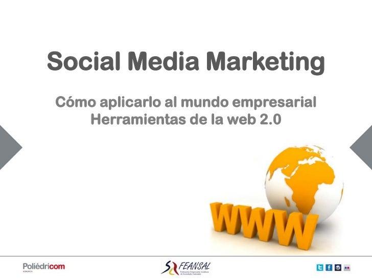 Social Media Marketing. Herramientas de la web 2.0