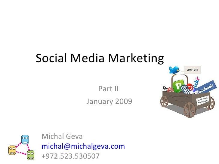 Social Media Marketing Part2 Michal Geva