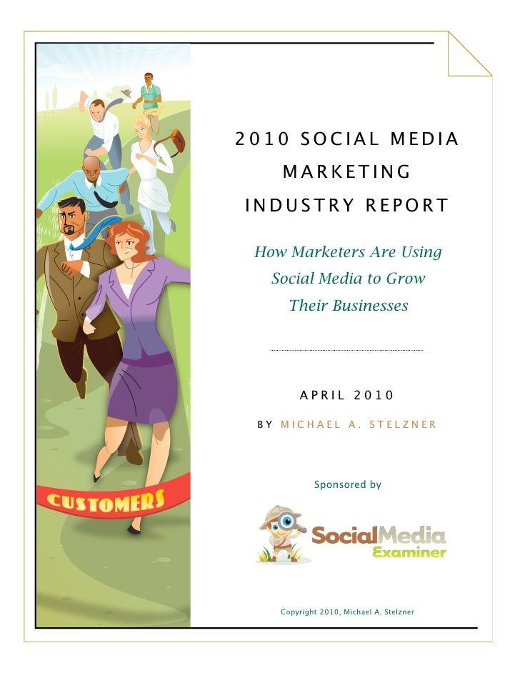 Social media marketing report 2010