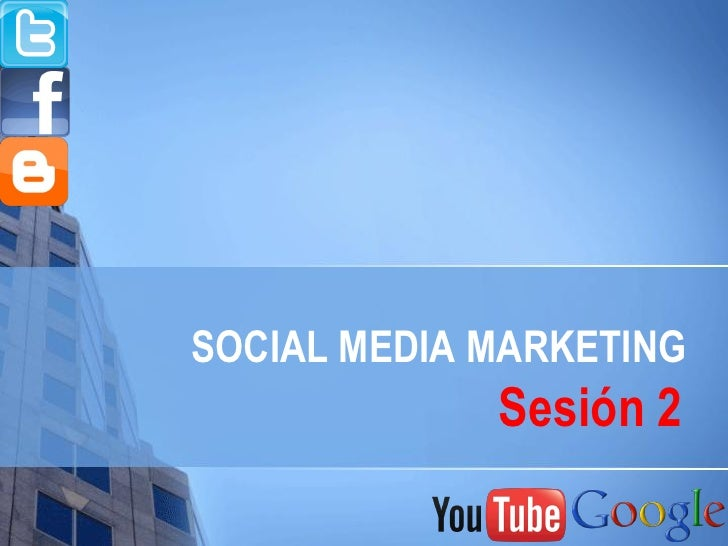 Social media marketing sesion2