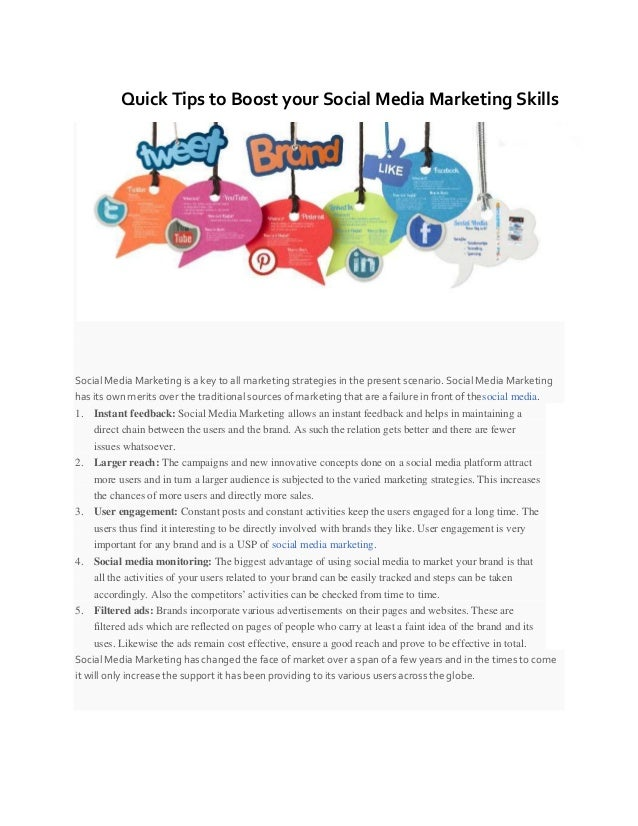 Quick Tips to Boost your Social Media Marketing Skills Social Media Marketing is a key to all marketing strategies in the ...
