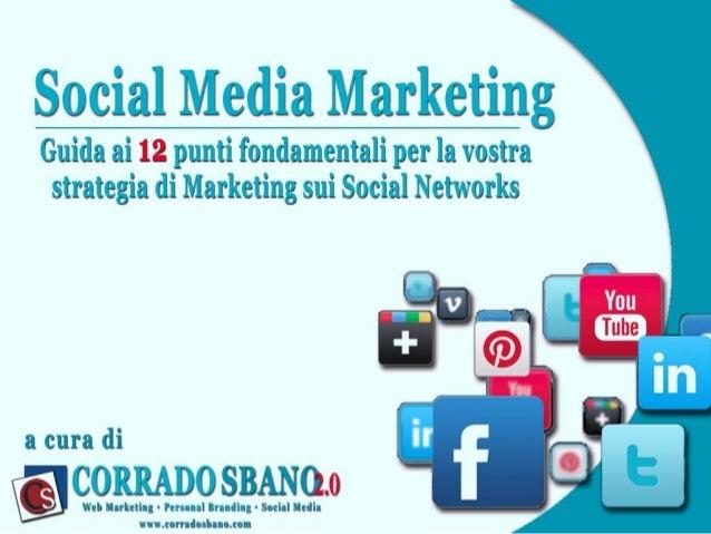 Guida ai 12 punti fondamentali per la vostra strategia di Marketing sui Social Networks