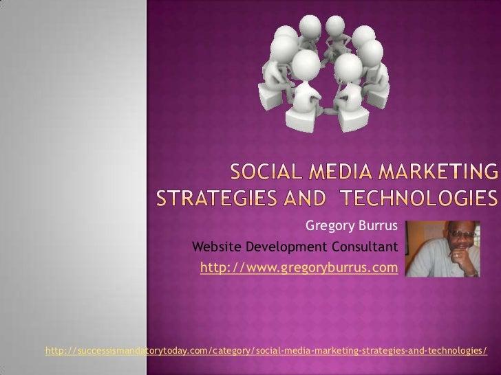 Social media marketing stratgeies and technologies