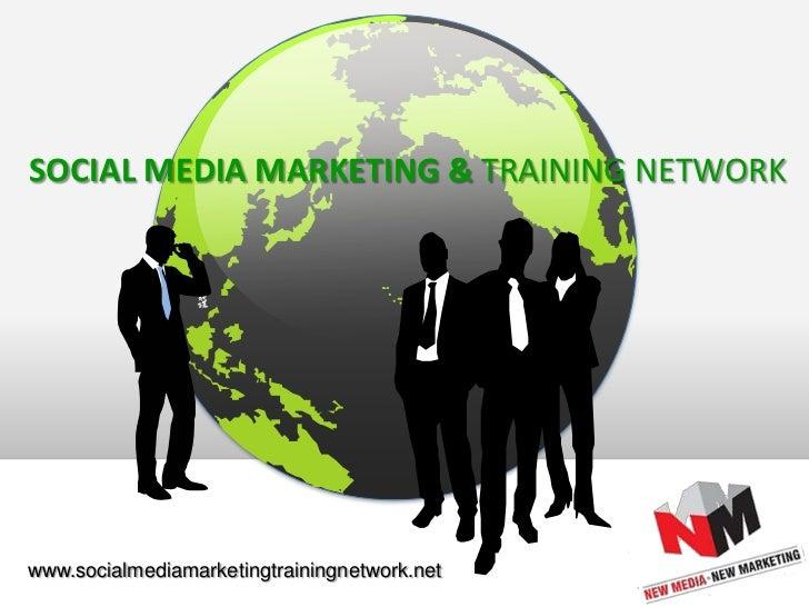 Social Media Marketing Training Network Presentation