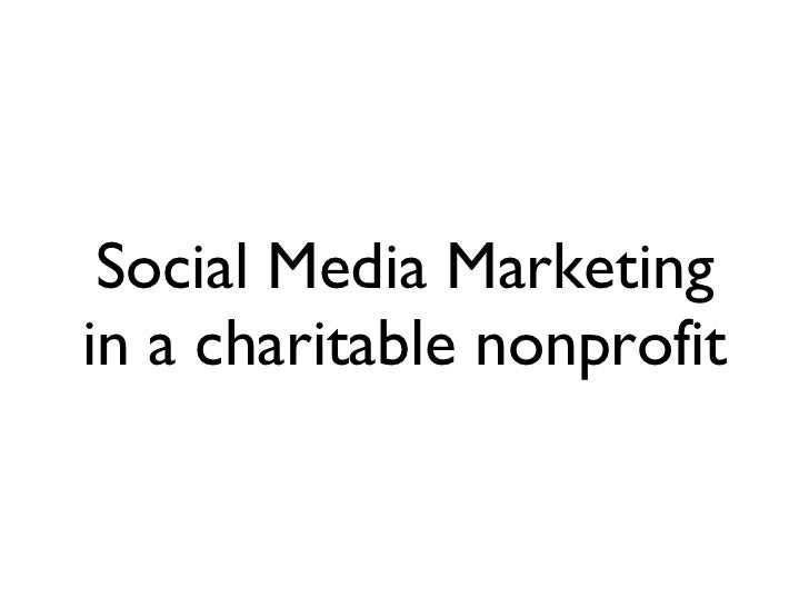 Social Media Marketing in a charitable nonprofit