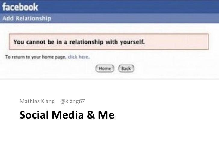 Social Media & Me