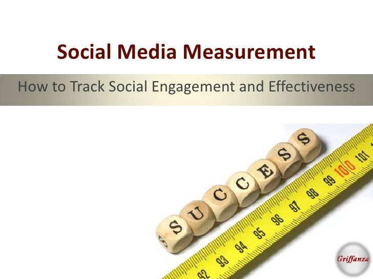 Social Media MeasurementHow to Track Social Engagement and Effectiveness