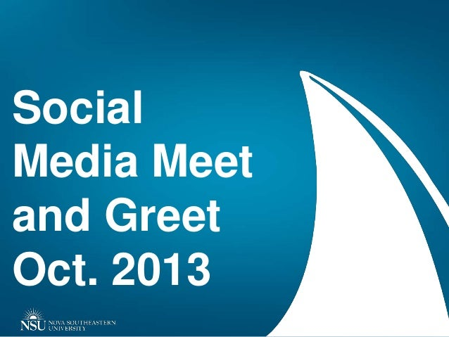 Social Media Meet and Greet October 2013