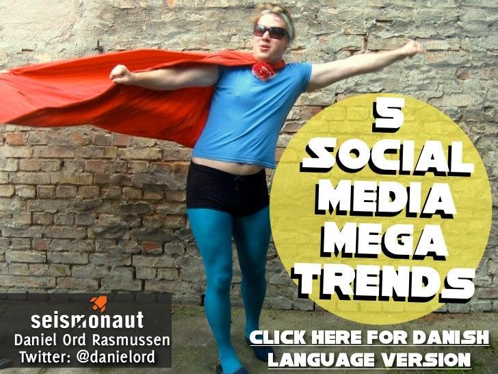 5 Social Media Mega-trends (English Language Version)