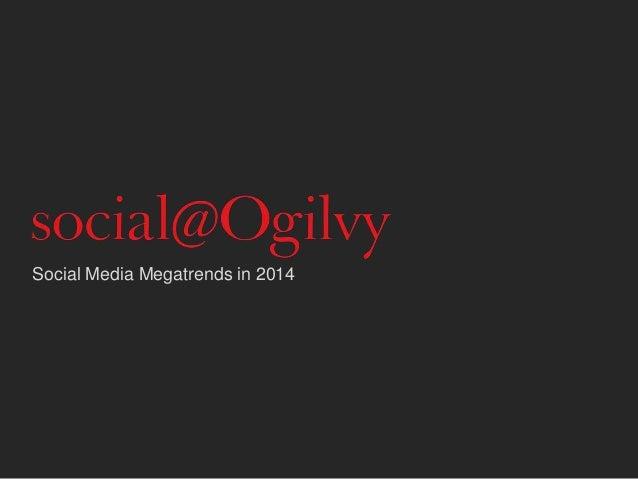 Social Media Megatrends in 2014
