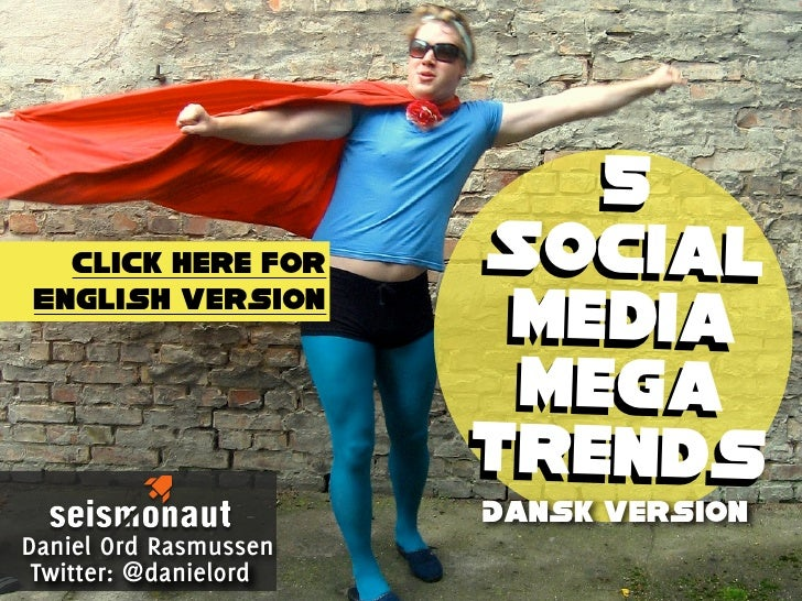 5 Social Media Mega-trends 2011 (dansk version)