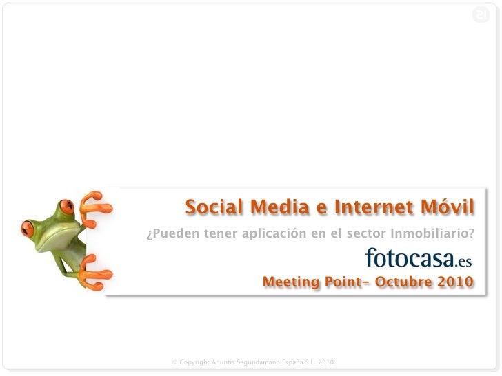 Social Media e Internet Móvil: ¿Pueden tener aplicación en el sector inmobiliario?