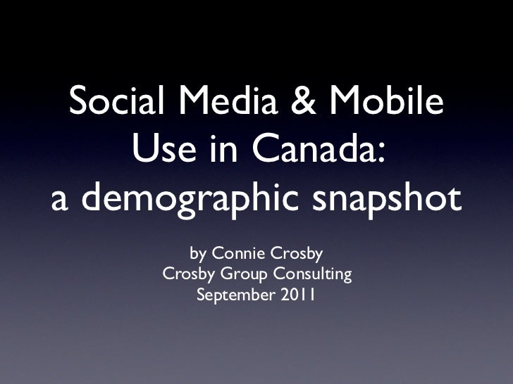 Social Media and Mobile Use in Canada: a demographic snapshot