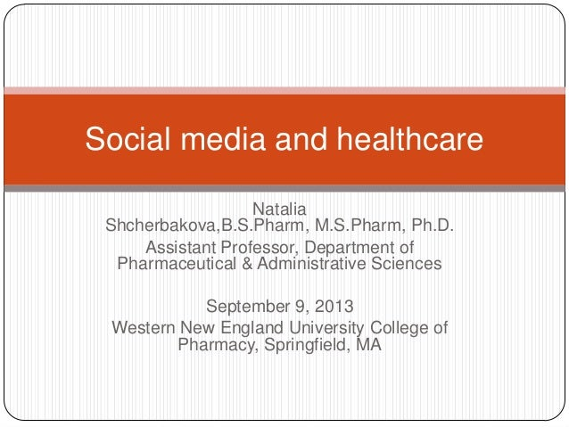 Social media and healthcare fall 2013