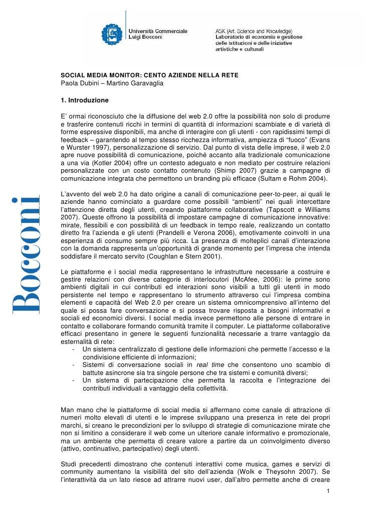 SOCIAL MEDIA MONITOR: CENTO AZIENDE NELLA RETE Paola Dubini – Martino Garavaglia  1. Introduzione  E' ormai riconosciuto c...
