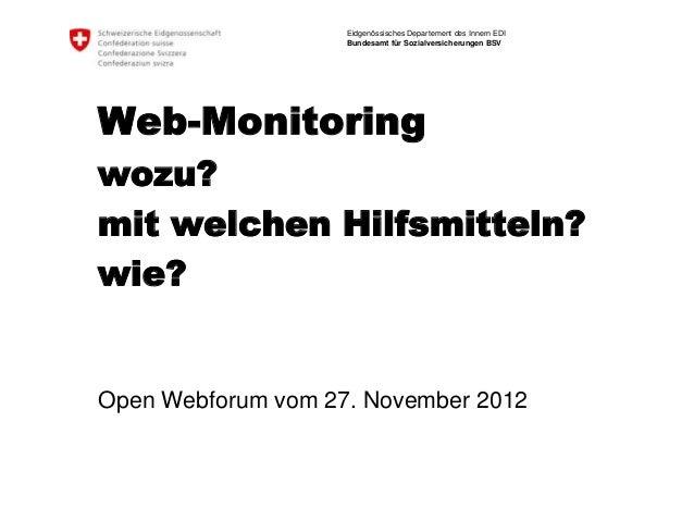 Eidgenössisches Departement des Innern EDI                    Bundesamt für Sozialversicherungen BSVWeb-Monitoringwozu?mit...