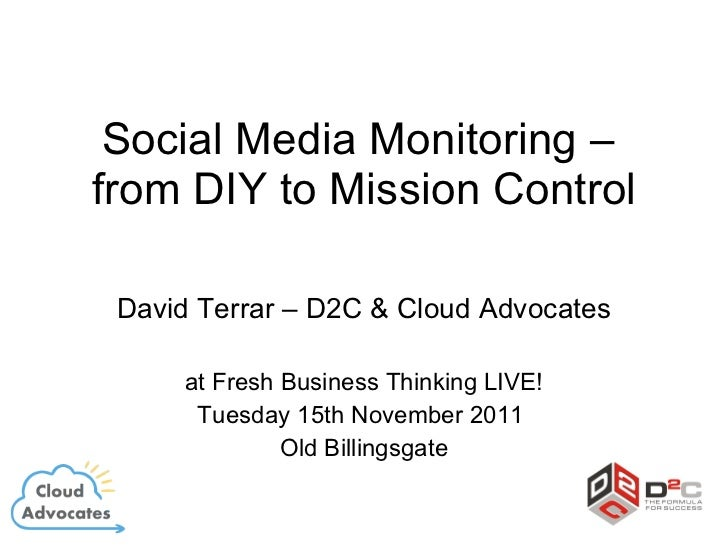 Social media monitoring - from diy to mission control