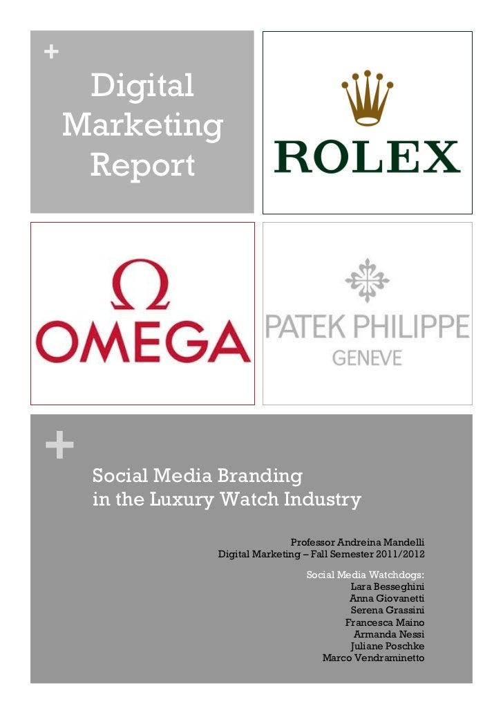 +     Digital    Marketing     Report+    Social Media Branding     in the Luxury Watch Industry                          ...