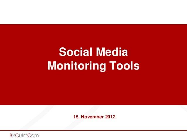 Social MediaMonitoring Tools    15. November 2012