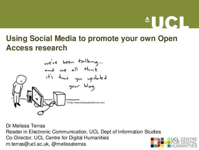 Using Social Media to promote your own OpenAccess research                          © http://www.toothpastefordinner.com/D...