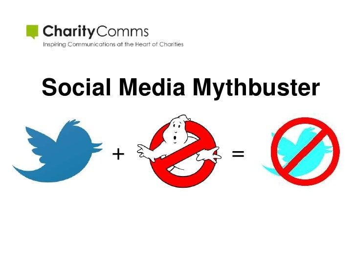 A Myth-busting presentation on Social Media
