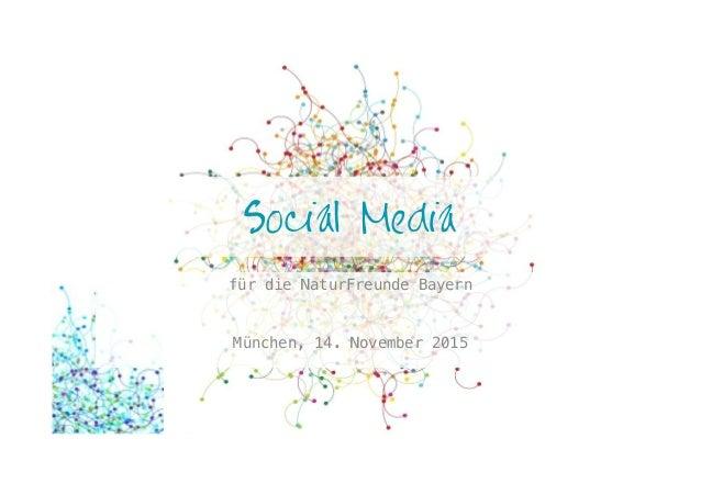 Social Media für die NaturFreunde Bayern! München, 14. November 2015!
