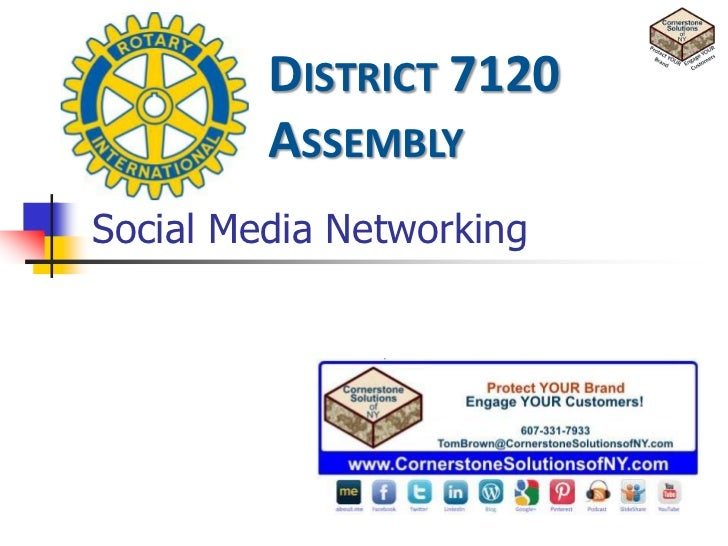 DISTRICT 7120         ASSEMBLYSocial Media Networking