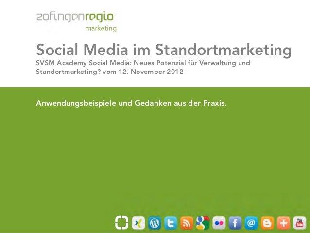Social Media im Standortmarketing       SVSM Academy Social Media: Neues Potenzial für Verwaltung und       Standortmarket...