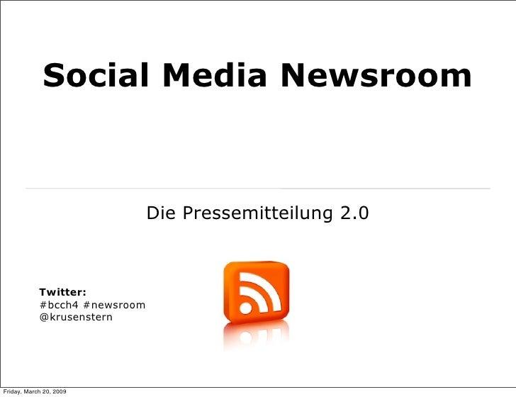 Social Media Newsroom                                   Die Pressemitteilung 2.0                Twitter:             #bcch...