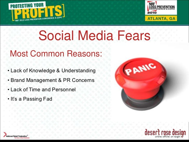 Social Media Fears<br />Most Common Reasons:<br />• Lack of Knowledge & Understanding<br />• Brand Management & PR Concern...