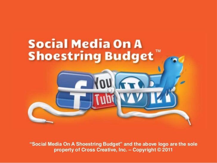 Social Media on a Shoestring Budget