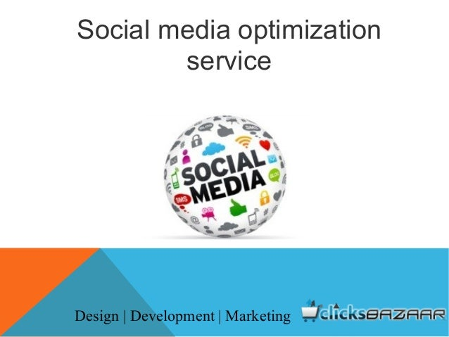 Social media optimization service Design | Development | Marketing