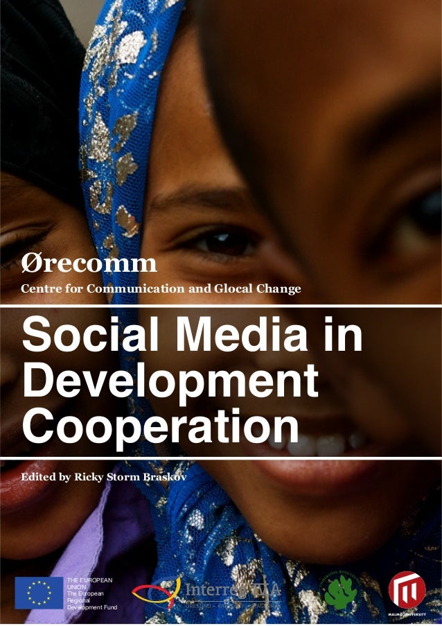 Ørecomm Centre for Communication and Glocal Change THE EUROPEAN UNION The European Regional Development Fund THE EUROPEAN ...