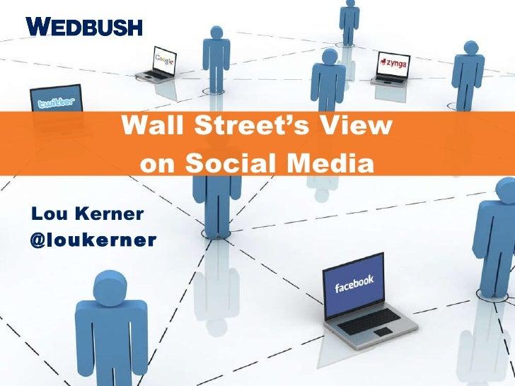 Lou Kerner @loukerner Wall Street's View  on Social Media