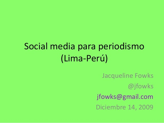 Social Media para periodistas (Lima Perú)